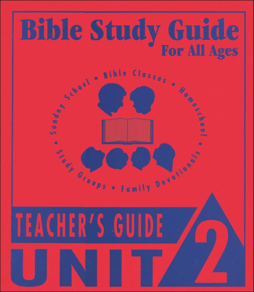 Bible Study Guide Unit 2 Teachers Guide