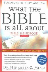 What the Bible Is All About Bible Handbook,  KJV Edition