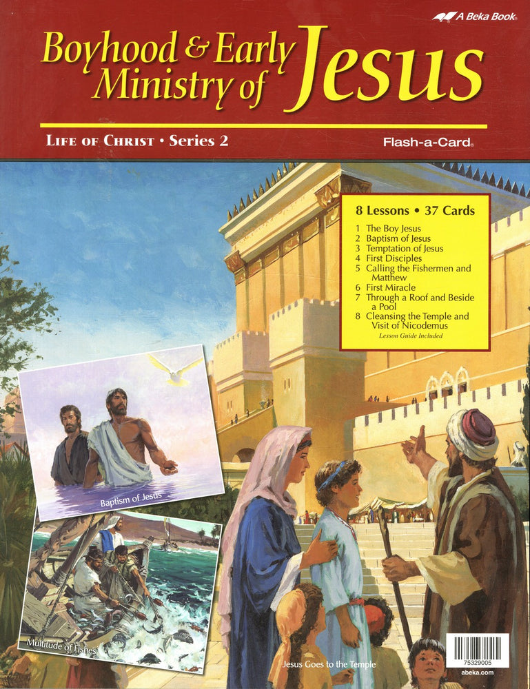 Boyhood & Early Ministry of Jesus (Life of Christ Series 2) - A Beka Flash-A-Cards