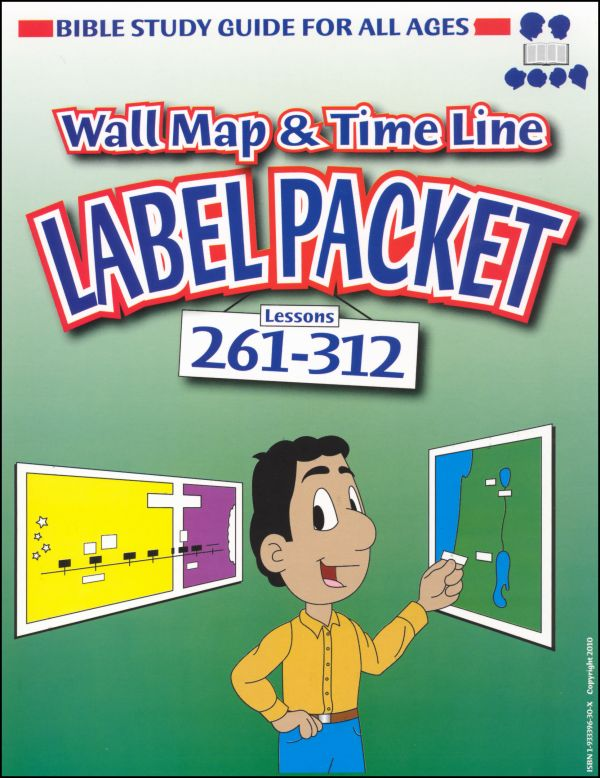 Bible Study Guide for All Ages Label Packet for Maps and Timelines Lessons 261 -312