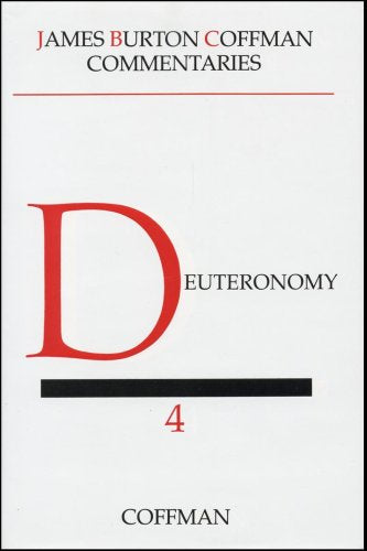 Coffman Commentary: Deuteronomy