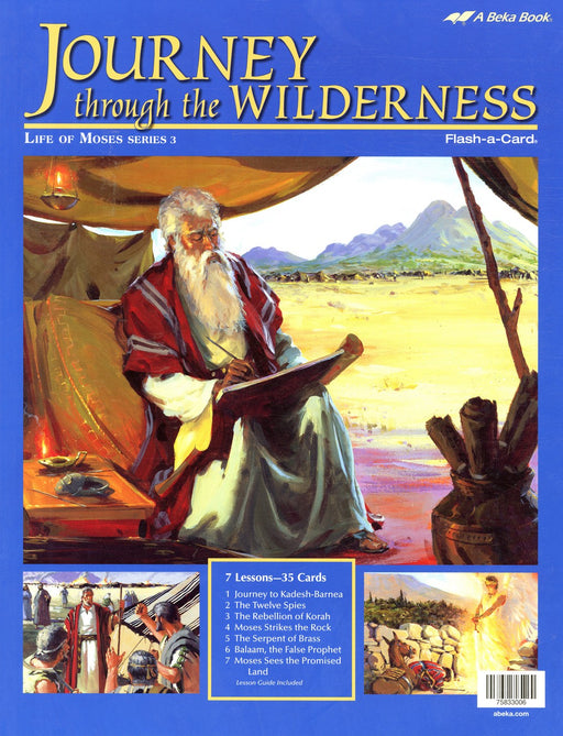 Journey through the Wilderness (Life of Moses Series 3) - A Beka Flash-A-Cards