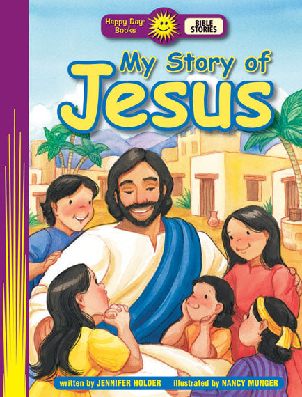 My Story of Jesus (Bible Stories)
