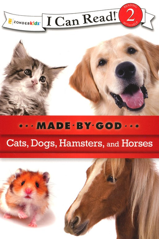 Cats, Dogs, Hamsters and Horses - I Can Read