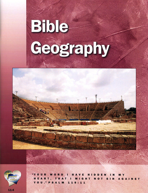 Bible Geography (Word in the Heart, 11:4)
