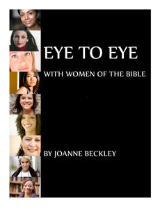 Eye To Eye With Women of the Bible