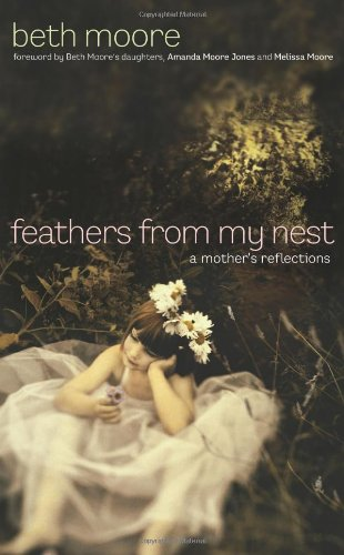 Feathers From My Nest - A Mother's Reflections