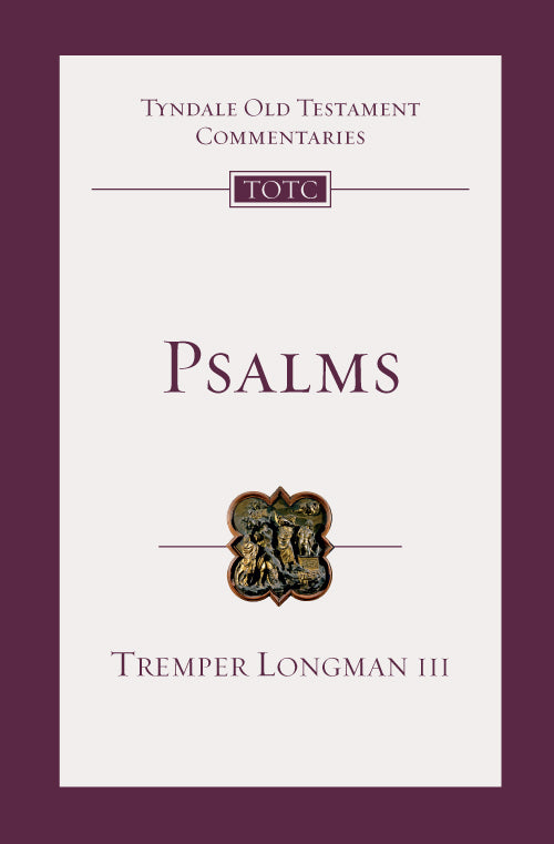 Tyndale Old Testament Commentary: Psalms, Volume 15/16