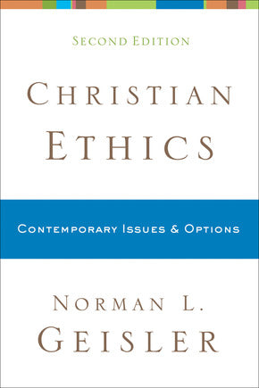 Christian Ethics: Contemporary Issues and Options