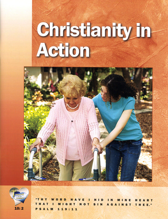 Christianity in Action (Word in the Heart, 10:2)