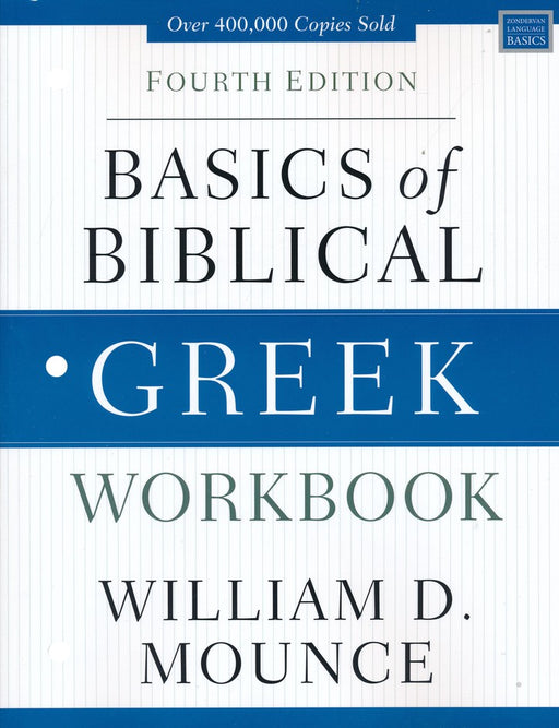 Basics of Biblical Greek Workbook, 4th Edition
