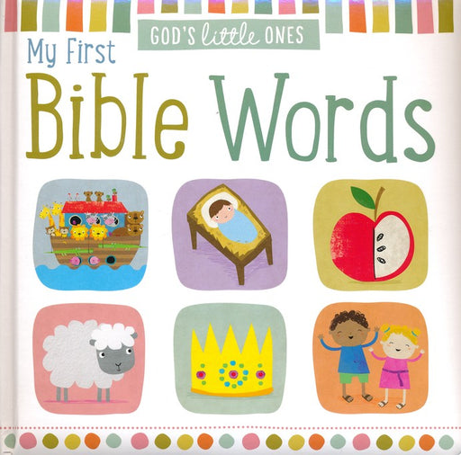 God's Little Ones: My First Bible Words