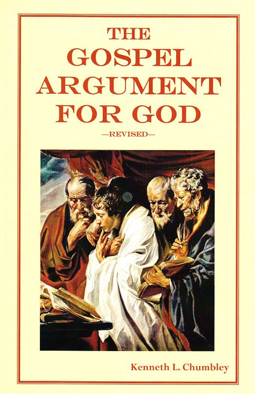 The Gospel Argument for God, Revised (2014)