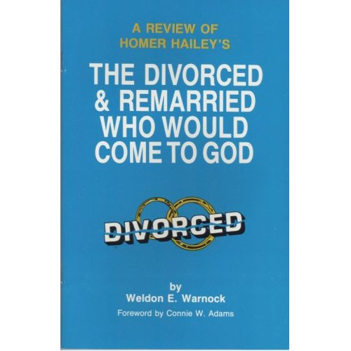 Review of the Divorced and Remarried Who Would Come to God