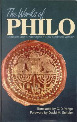 The Works of Philo:  Complete and Unabridged - Updated version