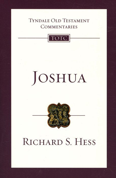 Tyndale Old Testament Commentary: Joshua, Volume 6