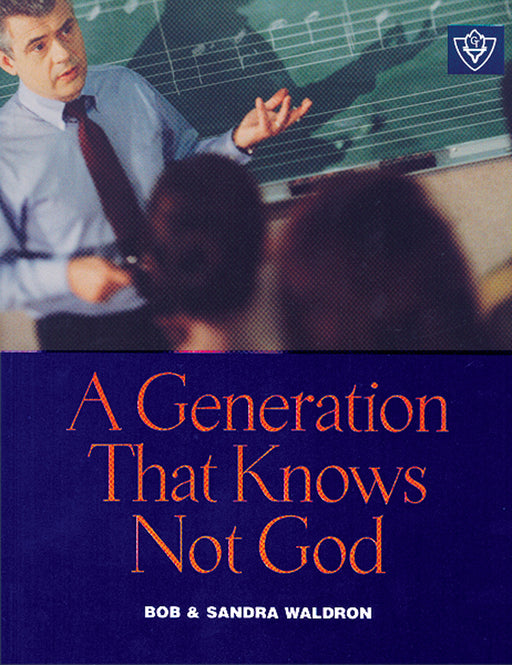 A Generation That Knows Not God
