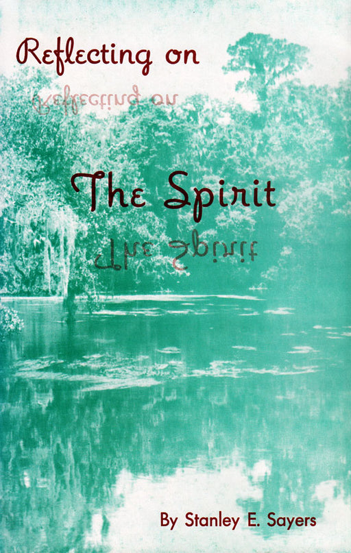 Reflecting on the Spirit