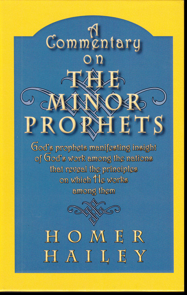 A Commentary on the Minor Prophets