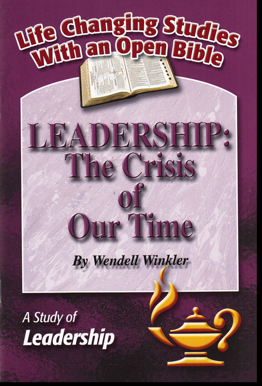 Leadership: The Crisis of Our Time