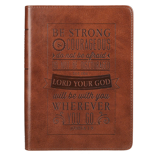 Journal: Be Strong & Courageous