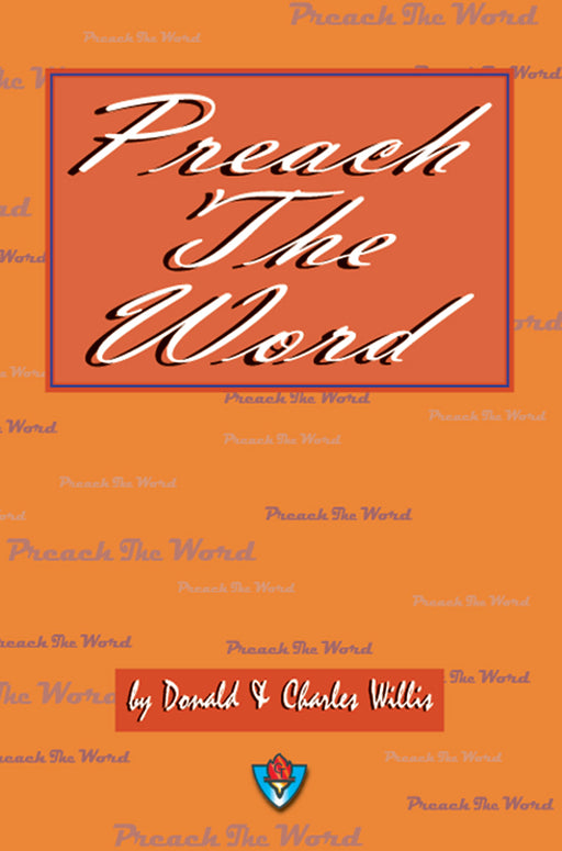 Preach the Word - Sermon Outlines