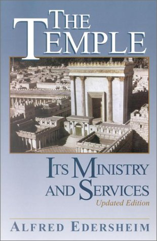 The Temple: Its Ministry and Services - Paperback