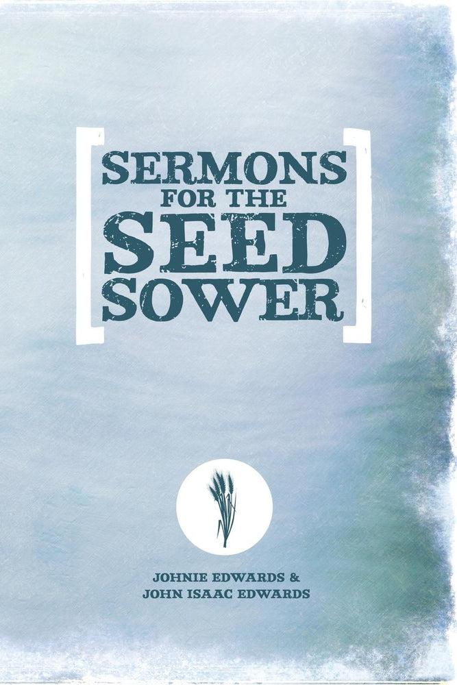 Sermons for the Seed Sower