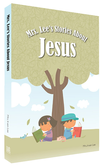 Mrs. Lee's Stories About Jesus Hardback