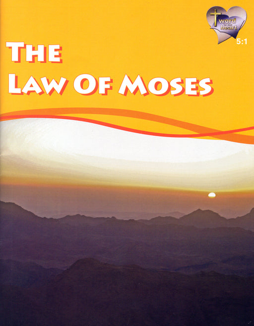 Law of Moses (Word in the Heart, 5:1)