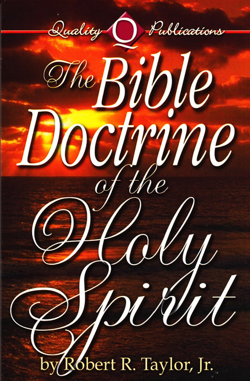 Bible Doctrine of the Holy Spirit