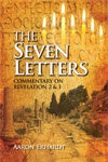 The Seven Letters: Commentary on Revelation 2 & 3