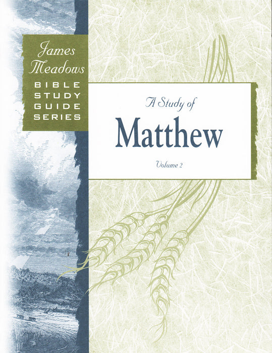 A Study of Matthew - Volume 2