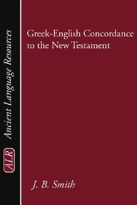 Greek-English Concordance to the New Testament -paperback