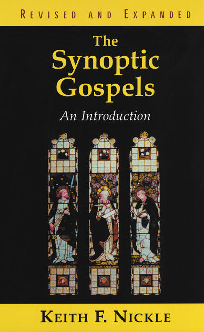 The Synoptic Gospels:  An Introduction