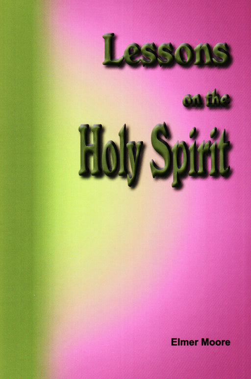 Lessons on the Holy Spirit