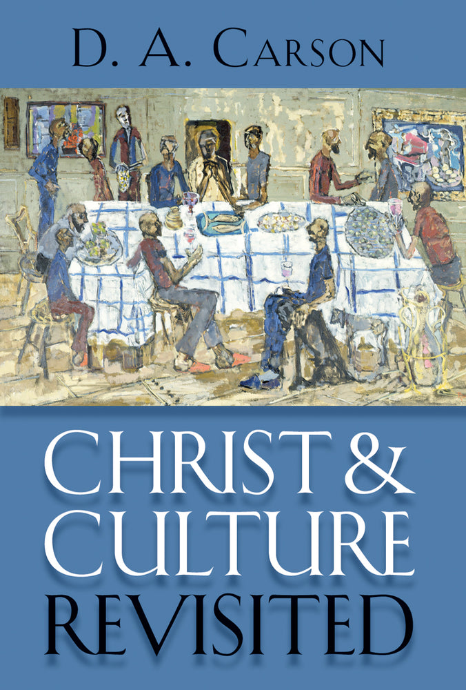 Christ & Culture Revisited