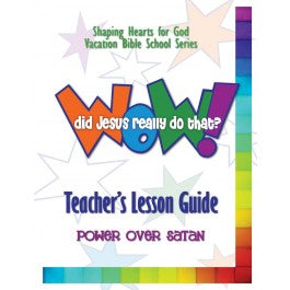 Wow! Did Jesus Really Do That? - Teacher's Guide, Satan
