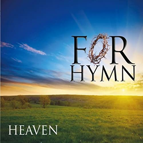 Heaven by For Hymn CD