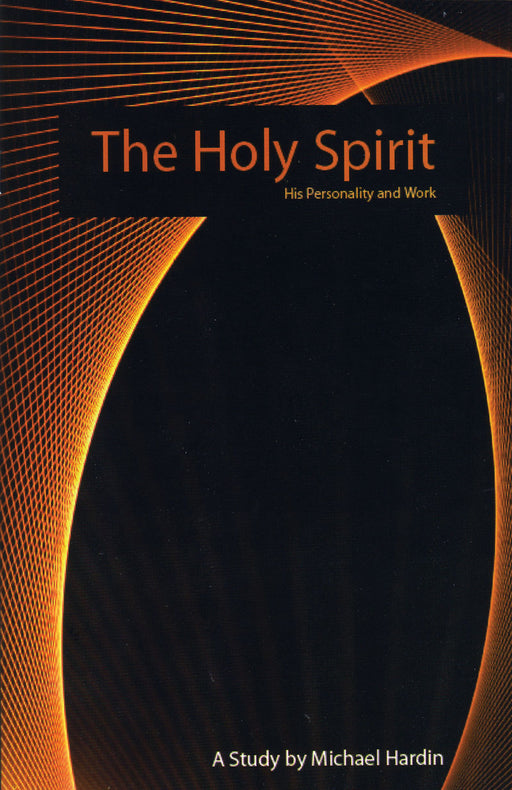 The Holy Spirit: His Personality and Work