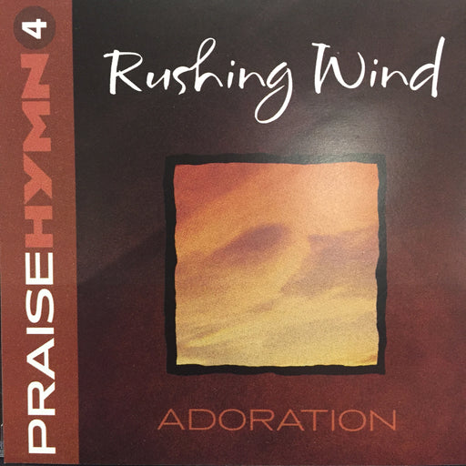 CD - Praise Hymn #4: Rushing Wind