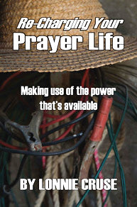 Re-Charging Your Prayer Life