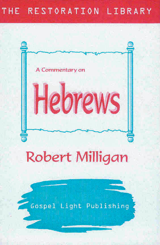 Restoration Commentary on Hebrews