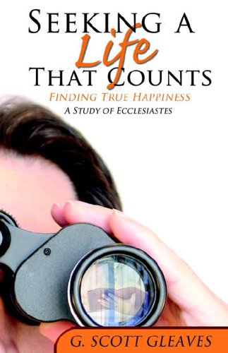 Seeking a Life That Counts - Ecclesiates