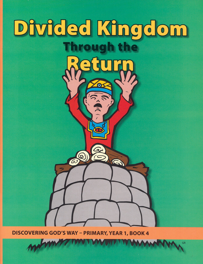Divided Kingdom Through the Return (Primary 1:4)