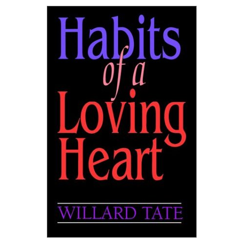 Habits of a Loving Heart