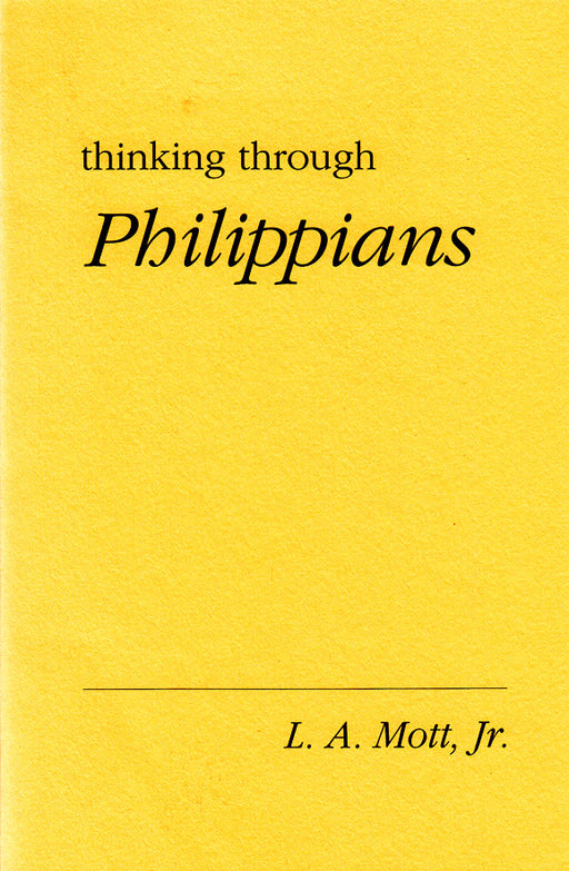 Thinking Through Philippians