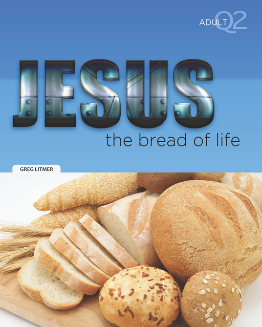 Jesus, the Bread of Life Part 2