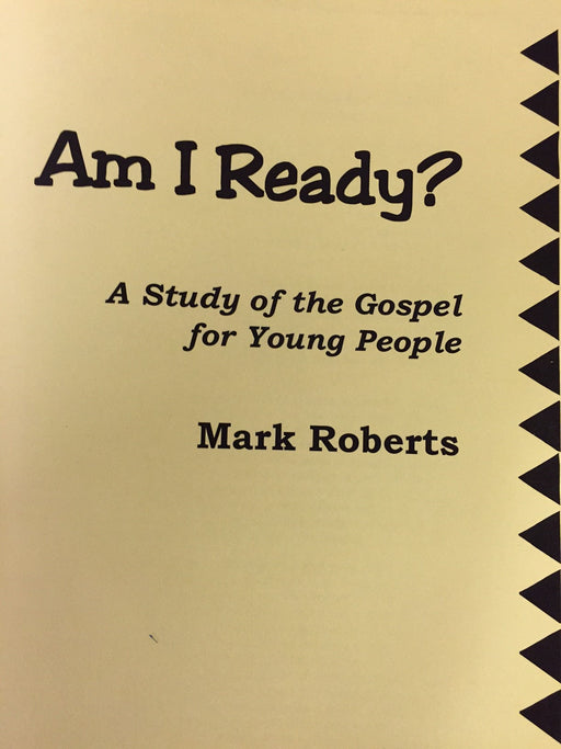 Am I Ready? A Study of the Gospel for Young People