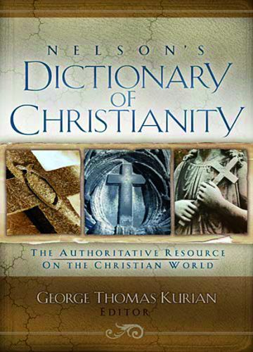 Nelson's Dictionary of Christianity